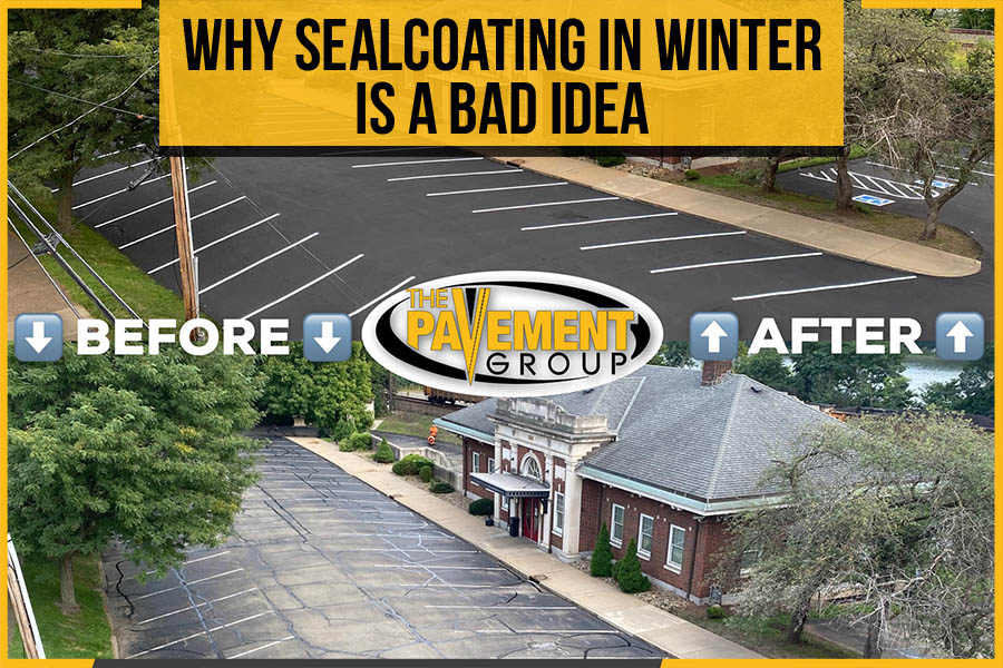 Why Sealcoating In Winter Is A Bad Idea