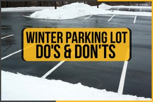 Winter Parking Lot Do's & Don'ts